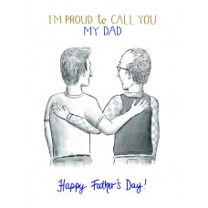 Proud To Call You My Dad