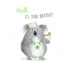 Chill, It's Your Birthday!