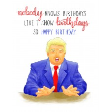 Nobody Knows Birthdays...